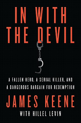 In With the Devil By Keene, James/ Levin, Hillel